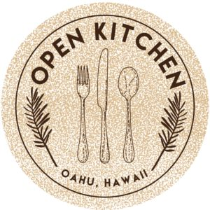Open Kitchen Oahu